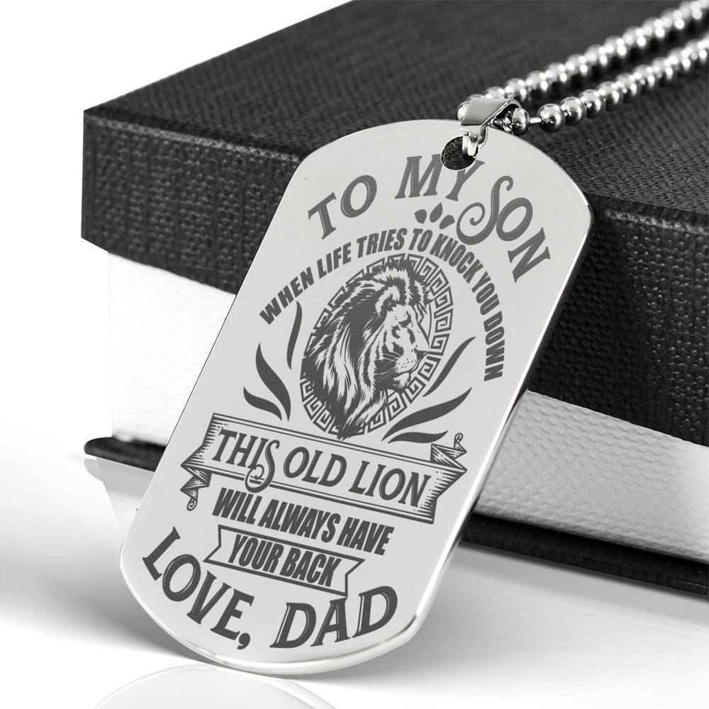 This Old Lion Will Always Have Your Back -  Engraved Dog Tag