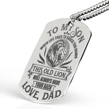 Load image into Gallery viewer, This Old Lion Will Always Have Your Back -  Engraved Dog Tag