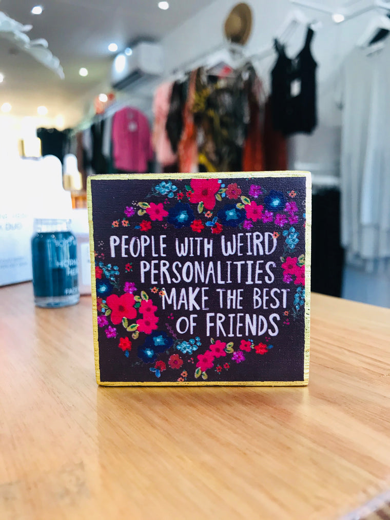 Heartfelt Blocks - People with weird personalities make the best friends...