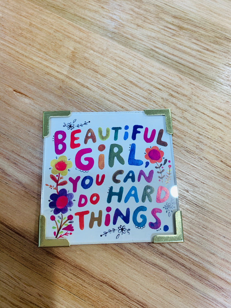 Beautiful Girl You Can Do Hard Things Magnet