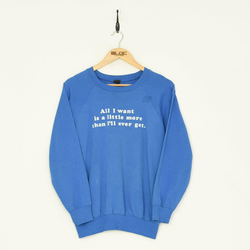 All I Want Sweatshirt Blue Small - BLOC Vintage Clothing