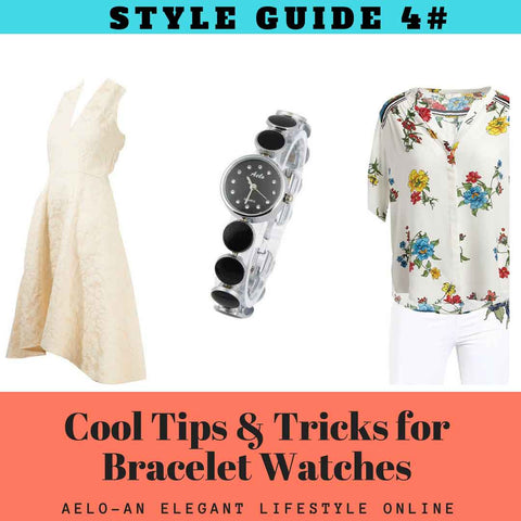 bracelet watches cool tips and tricks