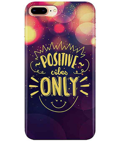 Positive Vibes Iphone 7-PLUS Cover