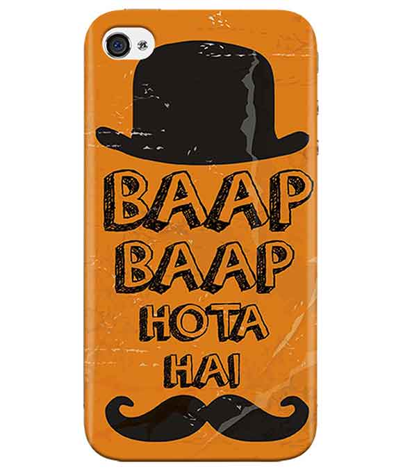 Baap-is-Bapp-iphone-4-cover