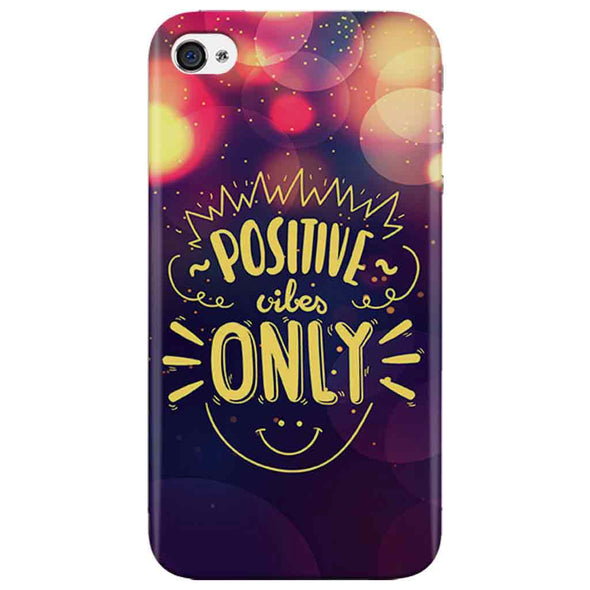 Positive Vibes Iphone 4 Cover