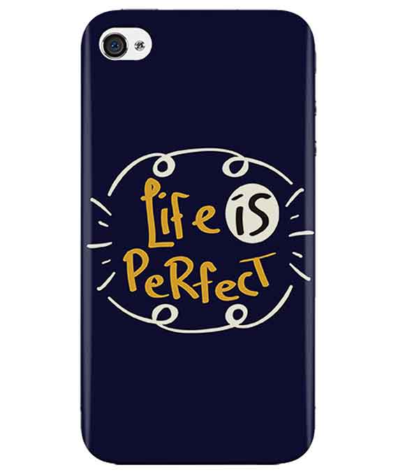 Life-is-perfect-iphone-4-cover