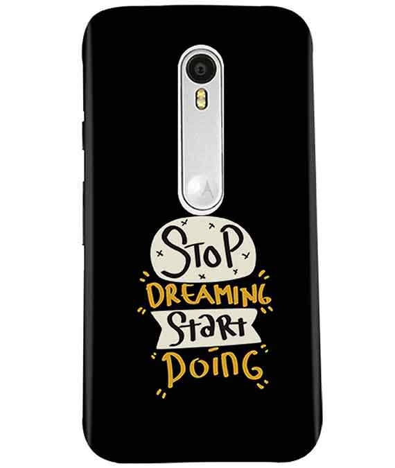 Stop Dreaming Case Moto G3 Cover