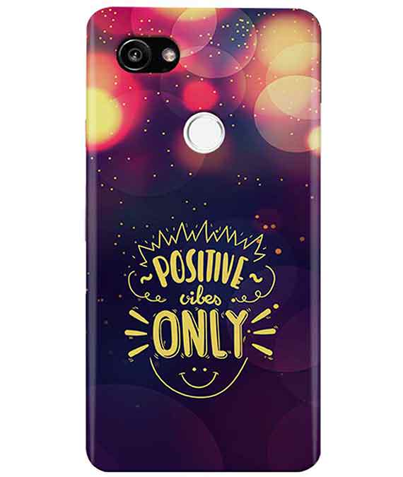 Positive Vibes Google Pixel 2 XL Cover