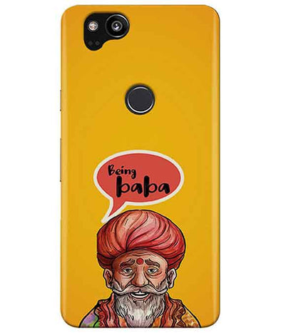 Being Baba Google Pixel 2 Cover