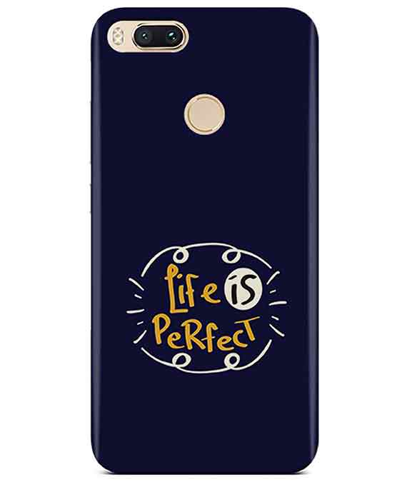 Life is perfect Redmi A1 Cover