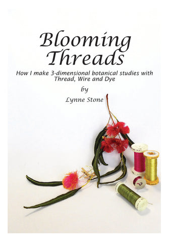 Book, Blooming Threads, by Lynne Stone