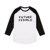 Future Female black Slogan Baseball Tee-shirt 20% Charity Donation supporting Womens Aid