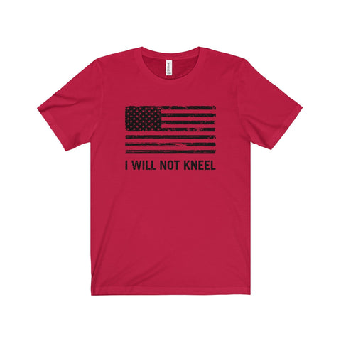 """I Will Not Kneel"" T-Shirt"