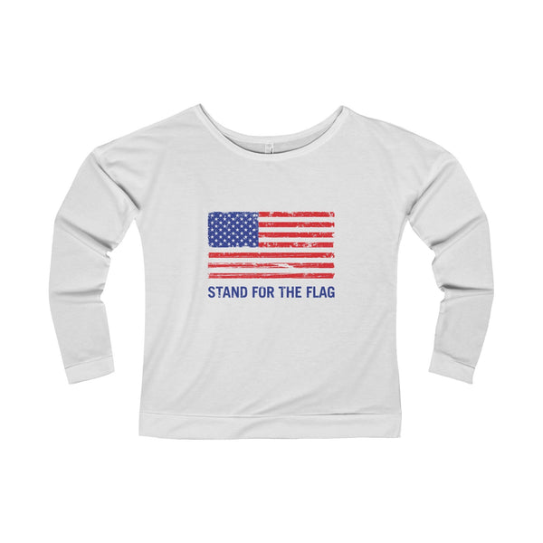 "Women's ""Stand For The Flag"" Long Sleeve T-Shirt"