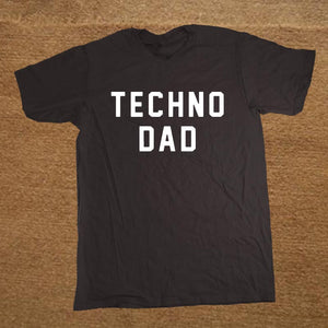 TECHNO DAD T-Shirt
