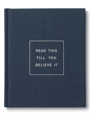 Read This Till You Believe It: Book