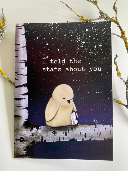 I Told The Satrs About You Greeting Card