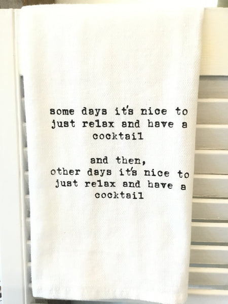 Some days it's nice Dish Towel