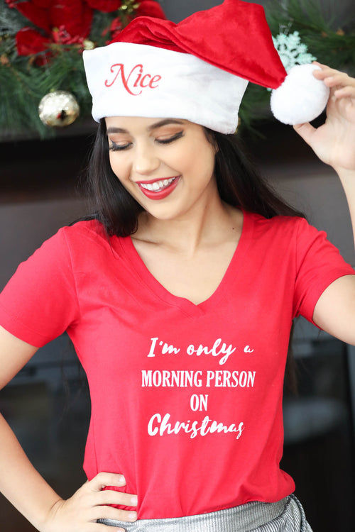 Only A Morning Person On Christmas Graphic Tee