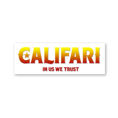 Califari – In Us We Trust Sticker