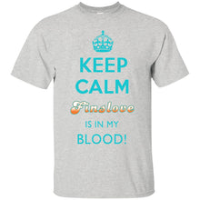 KEEP CALM FINSLOVE IS IN MY BLOOD - Aqua copy T-Shirt - (from $20)