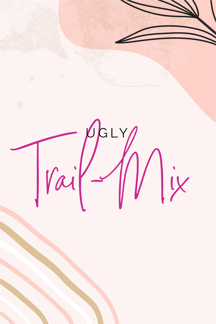 Ugly Trail-Mix