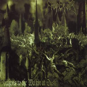 Emperor - Anthems To The Welkin At Dusk LP