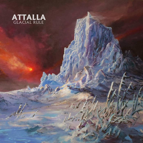 Attalla - Glacial Rule LP