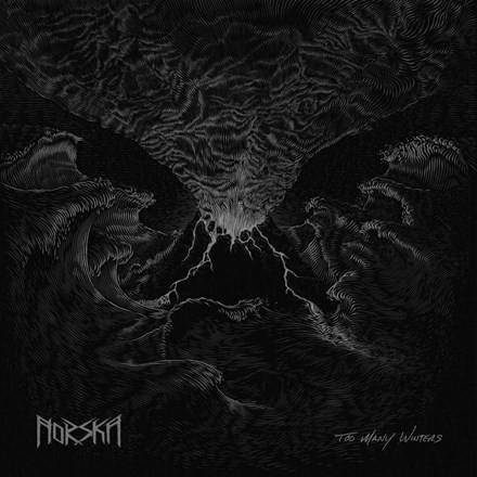 Norska, Too Many Winters LP