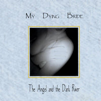 My Dying Bride - The Angel & The Dark River 2LP