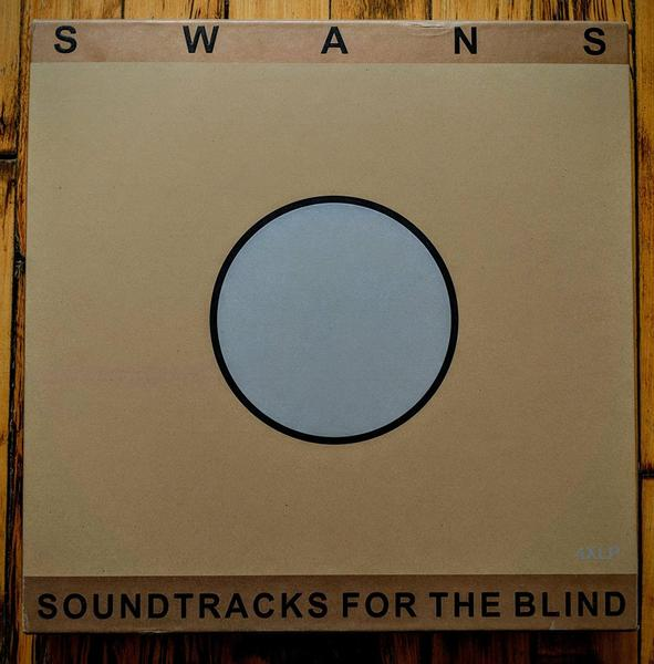 Swans - Soundtracks for the Blind 4LP Box
