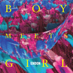 Endon - Boy Meets Girl LP