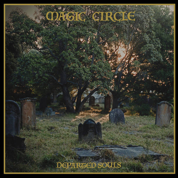 Magic Circle - Departed Souls LP