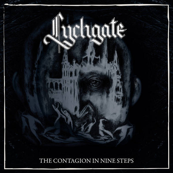 Lychgate - The Contagion in Nine Steps LP