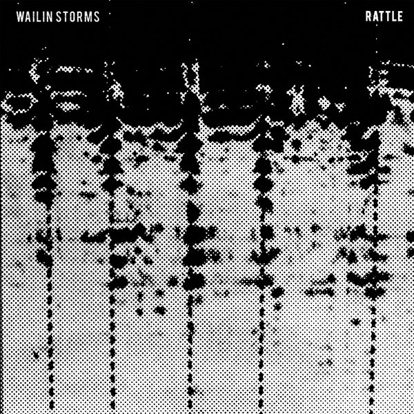 Wailin Storms - Rattle CD