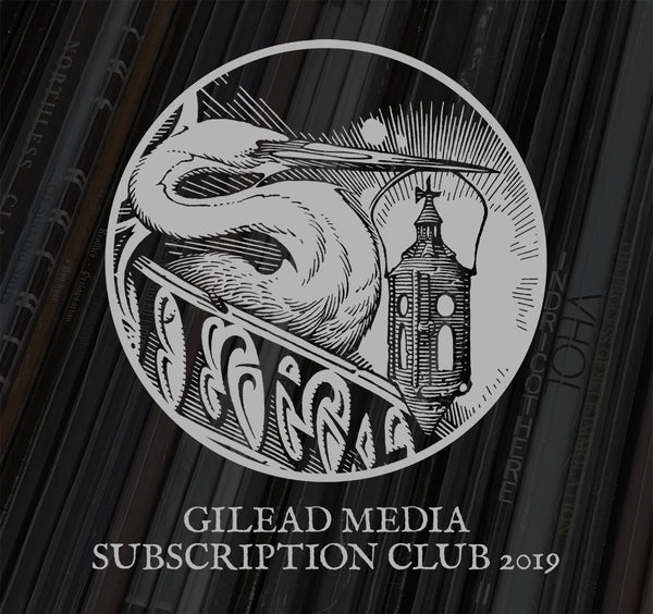 Gilead Media 2019 Vinyl Subscription Club Registration