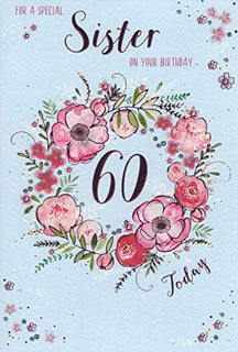 "ICG Sister 60th Birthday Card - Hot Pink Flower Wreath & Metallic Text 9"" x 6"""