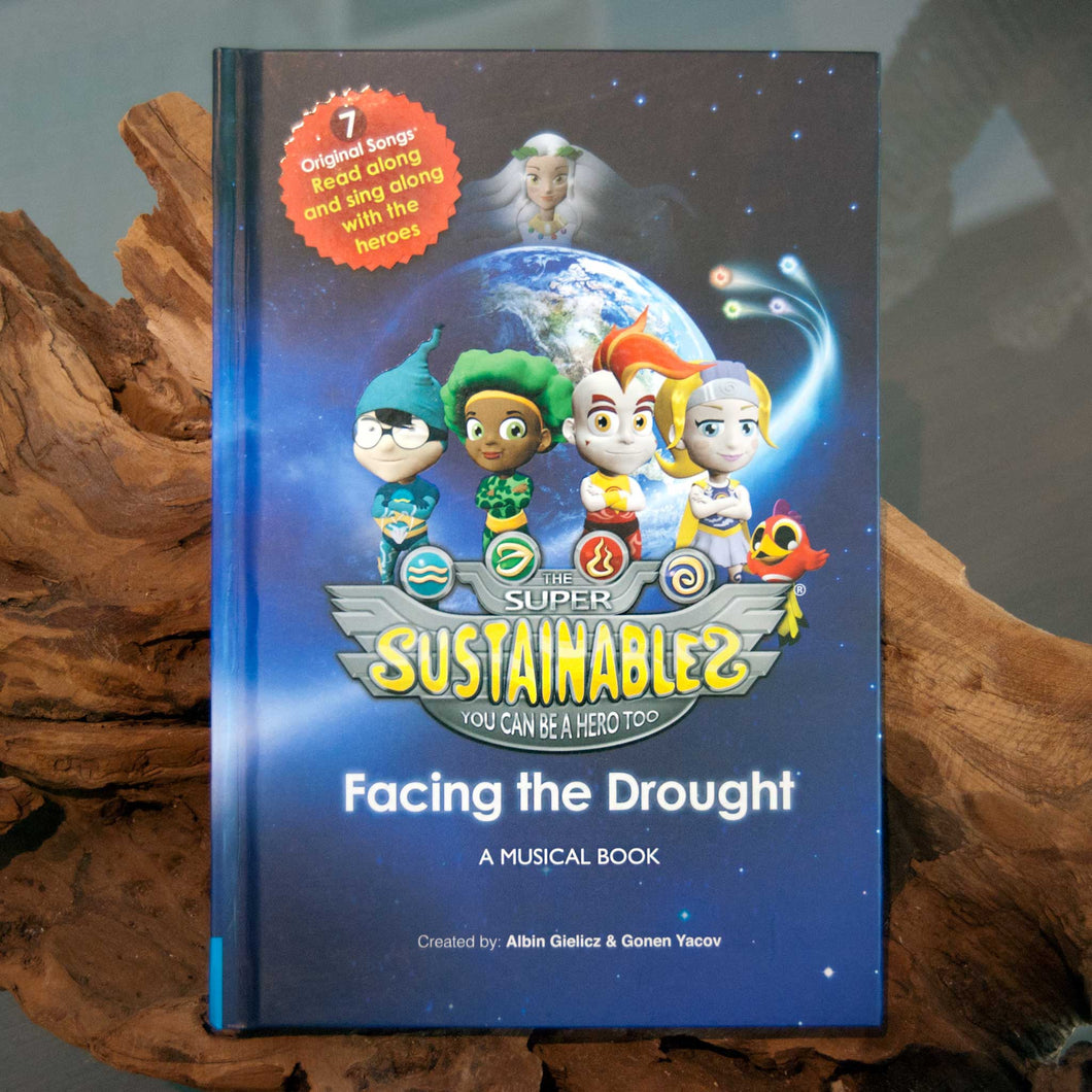 The Super Sustainables: Facing the Drought: A Musical Book by Albin Gielicz and Gonen Yacov