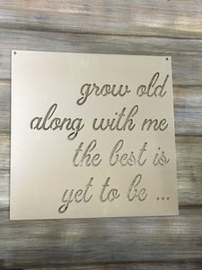 Grow old with me - Matarow