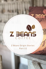Z beans Ecuadorian coffee story part 11