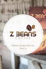 Z beans Ecuadorian coffee story part 5