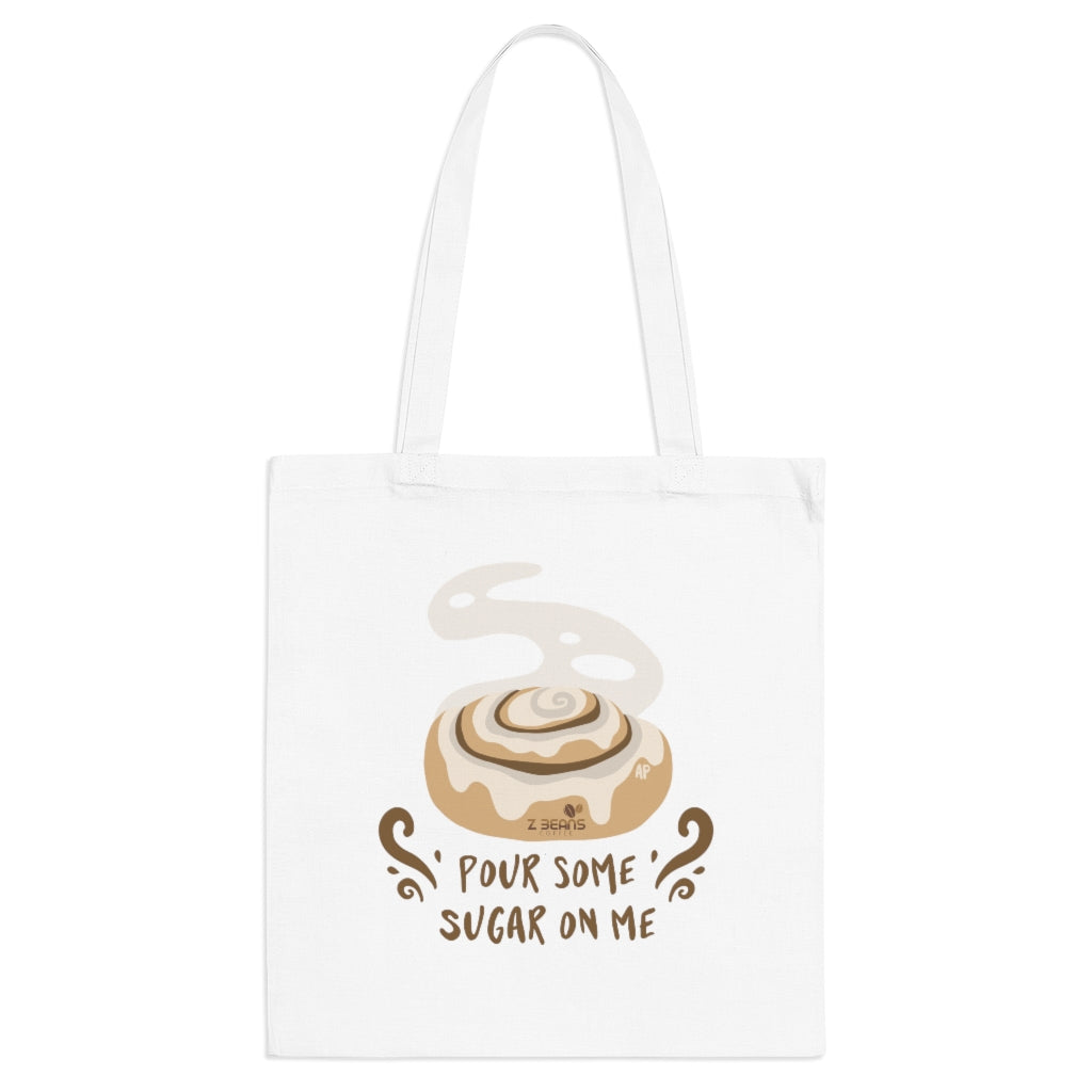 Pour Some Sugar On Me - Tote Bag by Ashley Padilla