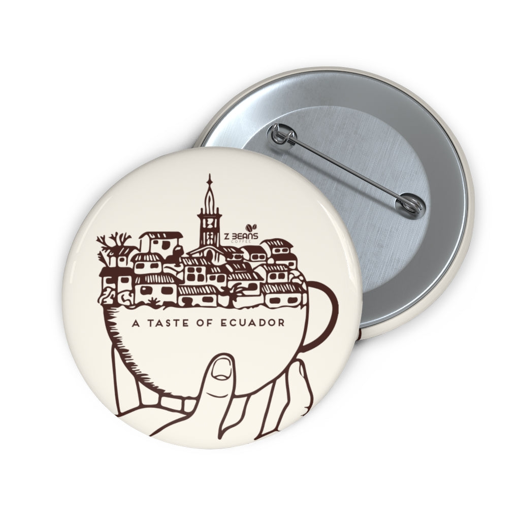 Cup of Ecuador Pin Back Button
