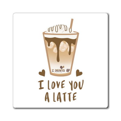 I Love You A Latte - Magnet by Ashley Padilla