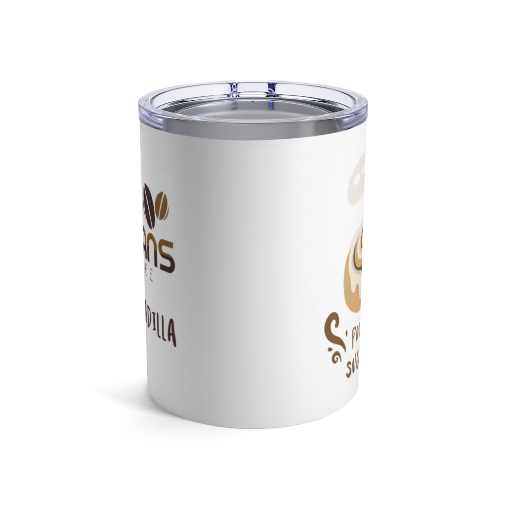Pour Some Sugar On Me - 10oz. Tumbler by Ashley Padilla