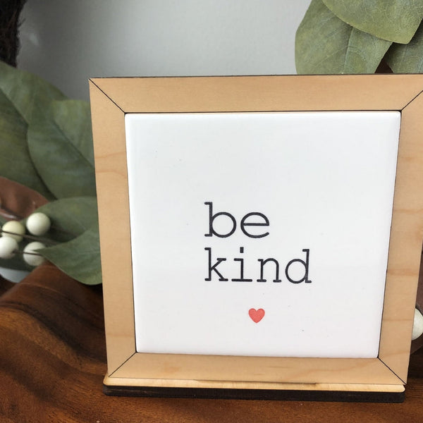 "Tile ""Be Kind"" Sign"