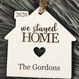 """We Stayed Home"" Personalized Christmas Ornament"