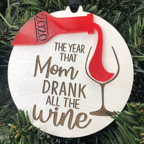 2020 Drank all the W!ne Ornament Personalized