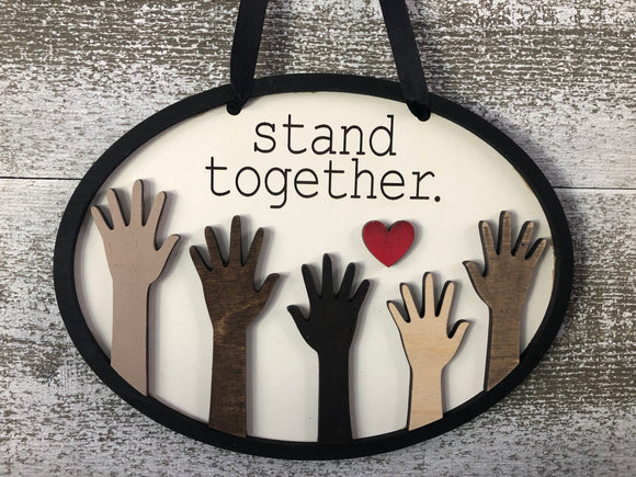 Stand Together Door Hanger