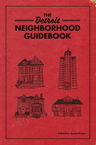 Detroit Free Press Agrees: Detroit Neighborhood Guidebook Makes a Great Gift